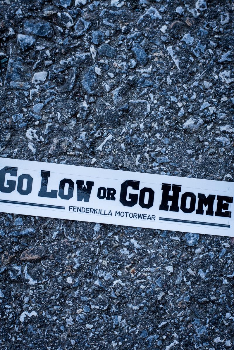 Sticker Go Low Or Go Home